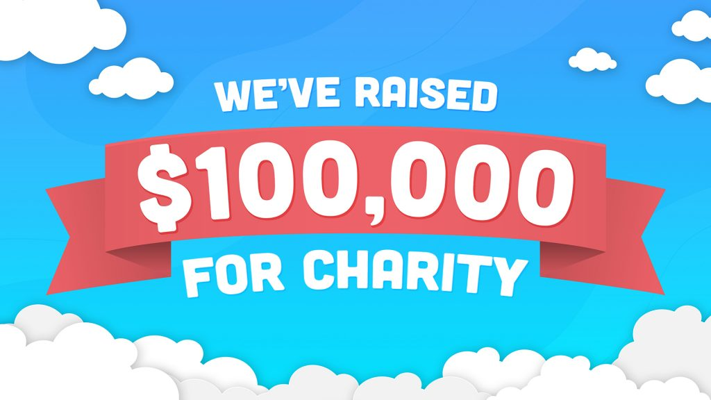 We've Raised $100,000 for Charity